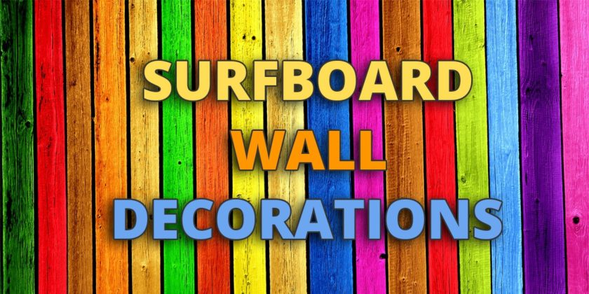 Surfboard Wall Decoration