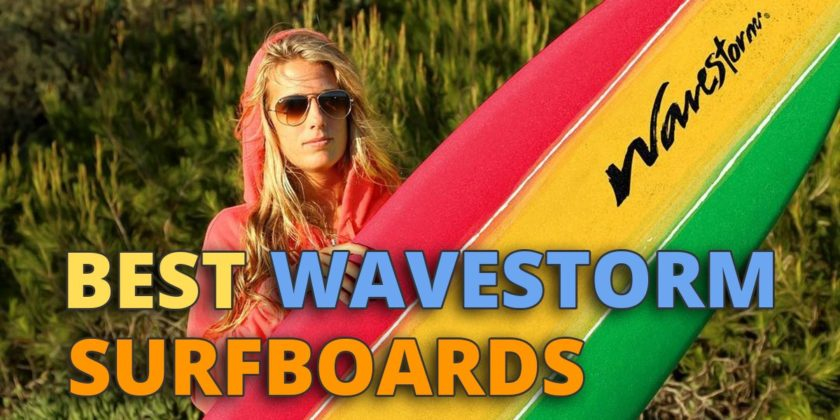 best wavestorm surfboards